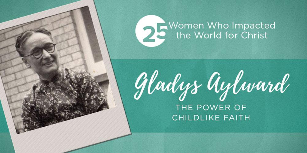 Gladys Aylward – Nữ Giáo Sĩ Nhỏ Bé Của Người Trung Quốc