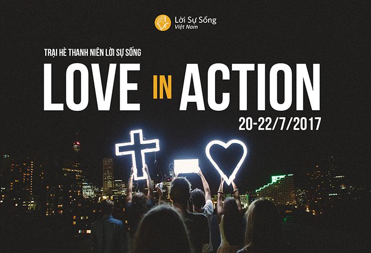 LOVE IN ACTION | Sự Kiện Được Mong Chờ Nhất Hè 2017