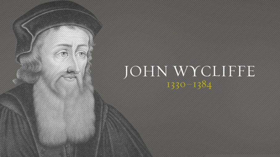 John Wycliffe (1330–1384) – Sao Mai Của Phong Trào Cải Chánh