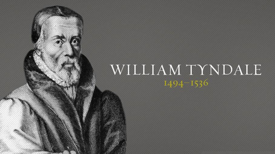 William Tyndale – Vị Dịch Giả Ẩn Mình